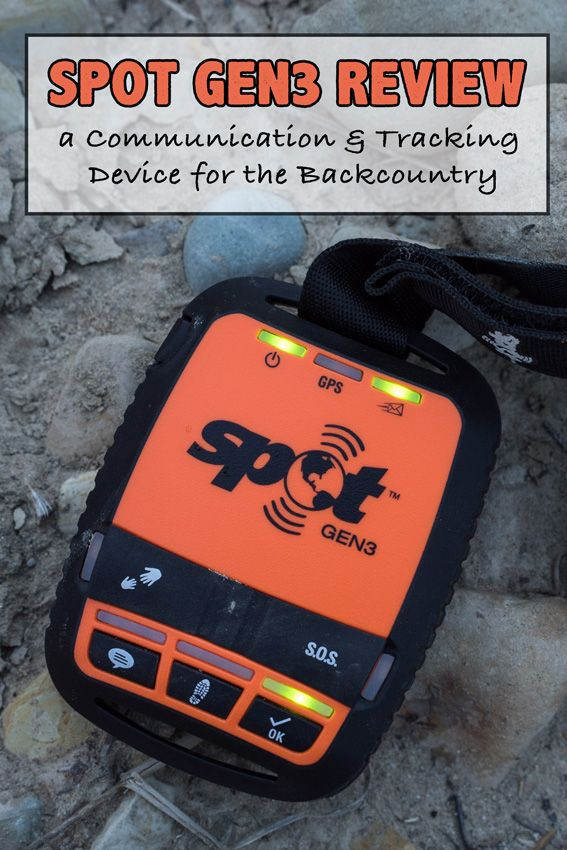 Spot Gen3 Review: This palm-sized tracking device allows you to communicate with family and friends and to call for help in the case of an emergency when you are out of cell phone range
