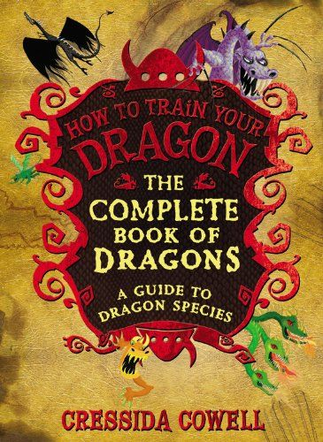 Hardcover preferred. Paperback okay. No Ebook version.  The Complete Book of Dragons: A Guide to Dragon Species (How to Train Your Dragon) by Cressida Cowell,http://www.amazon.com/dp/0316244104/ref=cm_sw_r_pi_dp_zugstb15ENV8T7G8