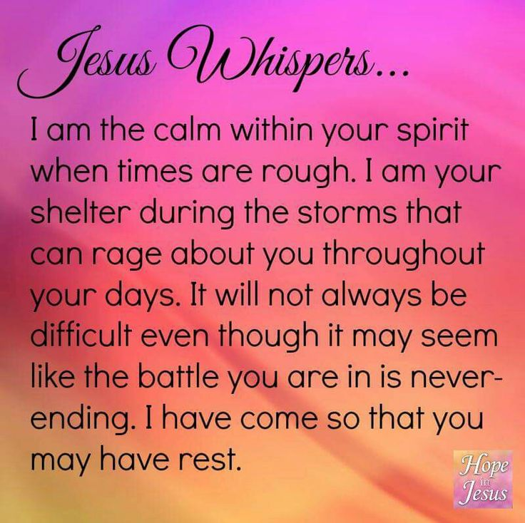 """Jesus Whispers......""""I have come that you may have rest."""" My dear sweet friend. I pray you are filled with the love and peace of Jesus today. Sending love and hugs your way. Noni xoxo"""