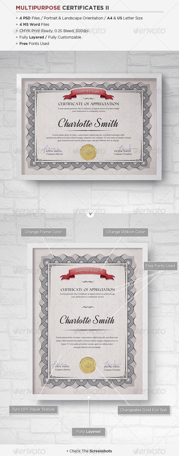 "Multipurpose Certificates II #GraphicRiver Features Fully Editable 4 Fully Layered PSD Files / 4 MS Word Files / DIN A4 & US Letter Minimum: Photoshop CS3 / MS Word 2003 / PSD 300 dpi, CMYK Print Ready Bleed 0.25 Free Fonts Used Fonts links are in the ""ReadMe"" file If you have some questions, please contact me through my profile page If you like this item please rate it! Thank you. Created: 24April13 GraphicsFilesIncluded: PhotoshopPSD Layered: Yes MinimumAdobeCSVersion: CS3 PrintDimensions…"