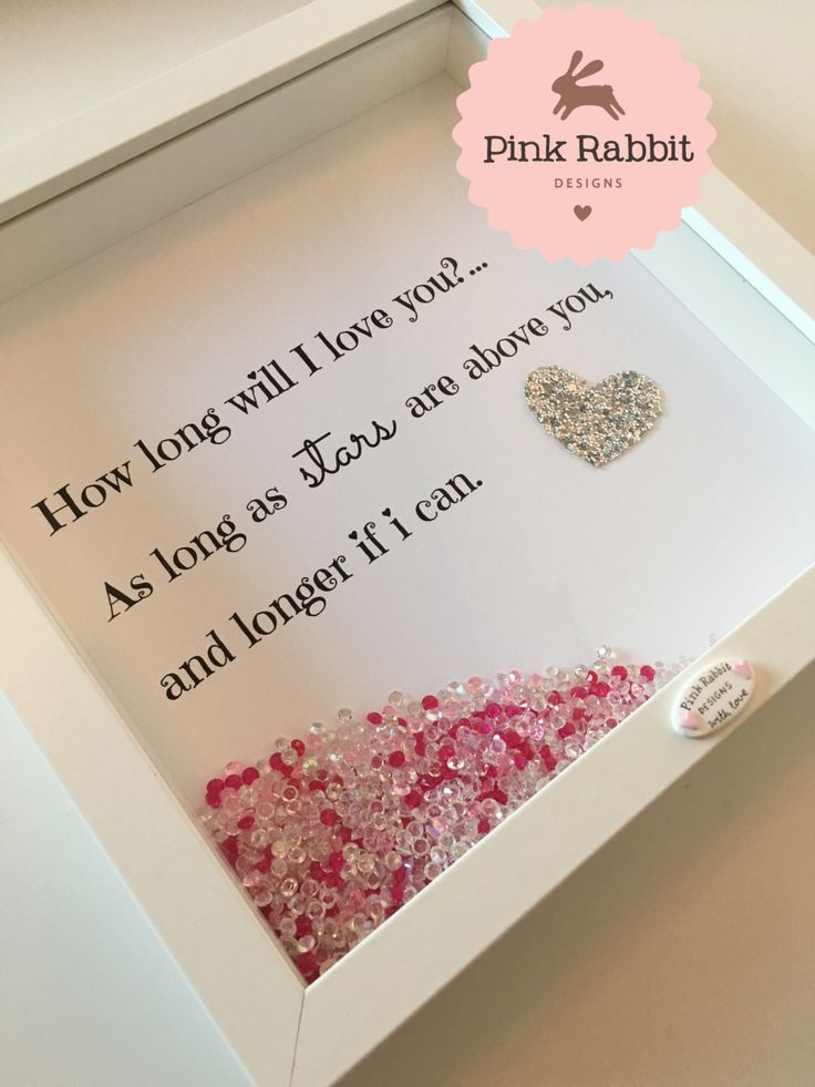 Framed Nursery Print With Glitter Fabric Heart, How Long Will I Love You, as long as the stars are above you, Personalised Childrens Gift by ThePinkRabbitDesigns on Etsy https://www.etsy.com/listing/262092096/framed-nursery-print-with-glitter-fabric