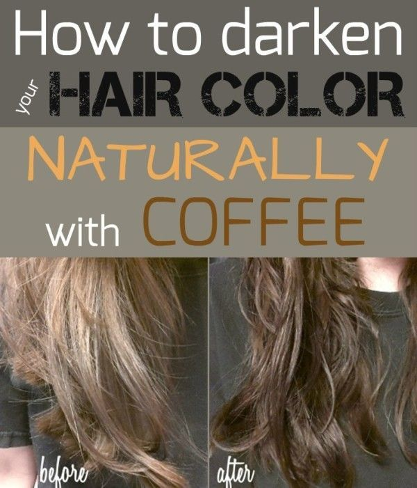 How To Darken Your Hair Color Naturally With Coffee