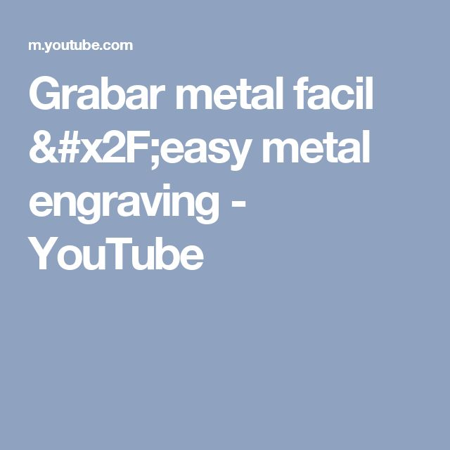 Grabar metal facil /easy metal engraving - YouTube