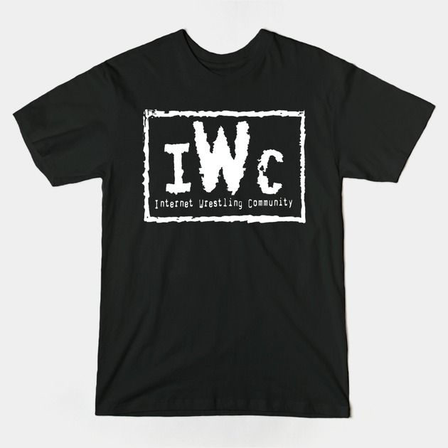 IWC - Internet Wrestling Community  New wrestling tees available in store.   #WWE, #NWO, #Shirt, #Wrestling, #IWC,
