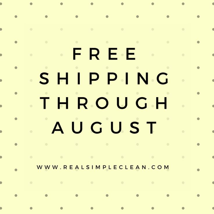 Hurry!  Take advantage of our limited time offer! Free shipping through August! www.RealSimpleClean.com