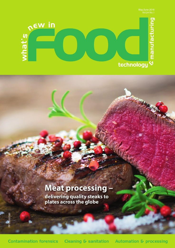 What's New in Food Technology & Manufacturing May/June 2016