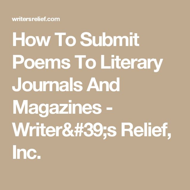 How To Submit Poems To Literary Journals And Magazines - Writer's Relief, Inc.