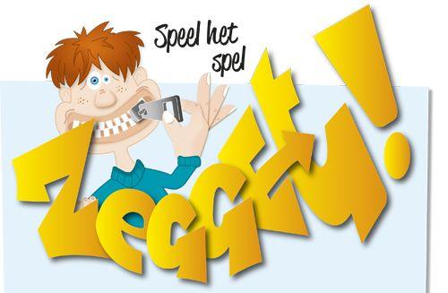 Zegget! Een woordspelletje voor jong en oud. Iedereen krijgt een geheime woordkaart. Als iemand het woord zegt dat op jouw woordkaart staat, onderbreek hem en toon je kaart. Zo verdien je een wasknijper = punt.