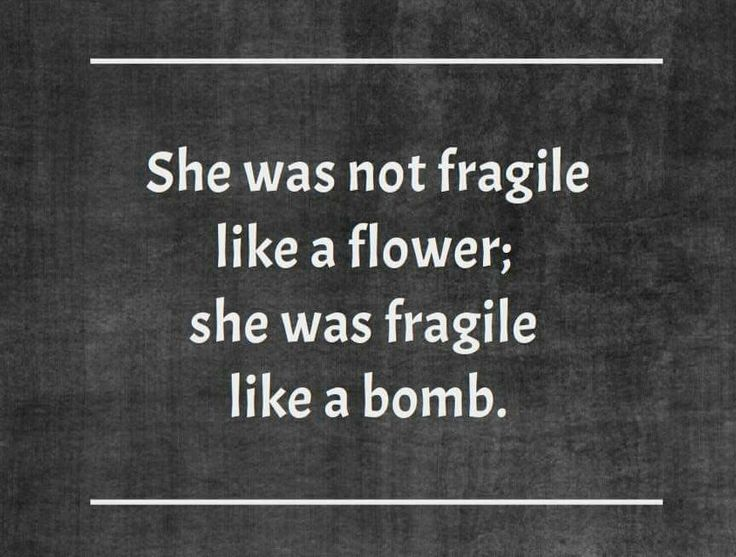 Yes, look fragile but watch out when angered, bomb!