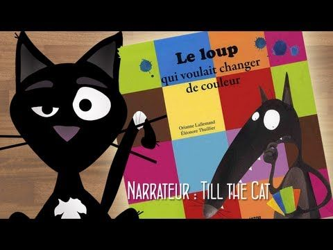 Le loup qui voulait changer de couleur - YouTube - great to teach the days of the week and colors! It's very cute!