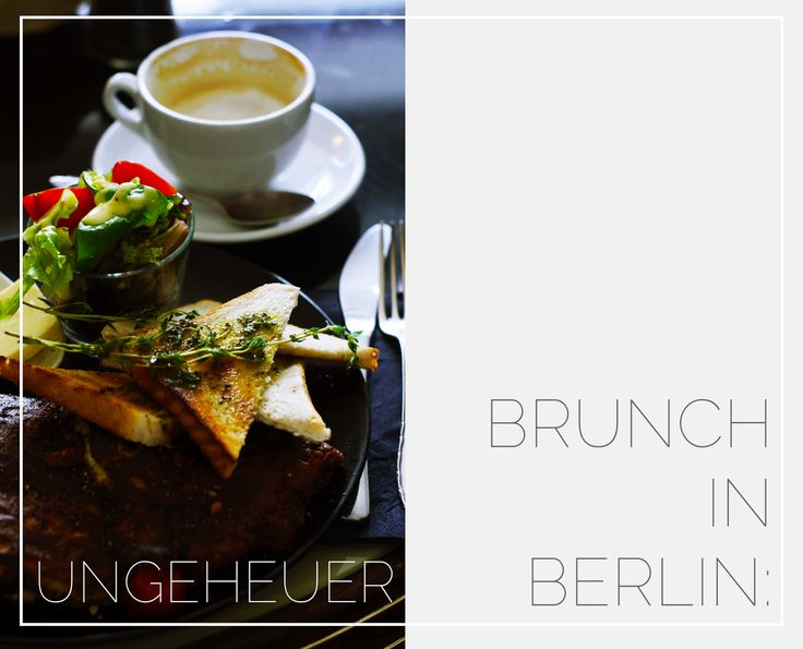 Food: Brunch in Berlin top 7 - C R U E L / T H I N G