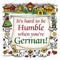 German Gift Idea Magnet (Humble German)