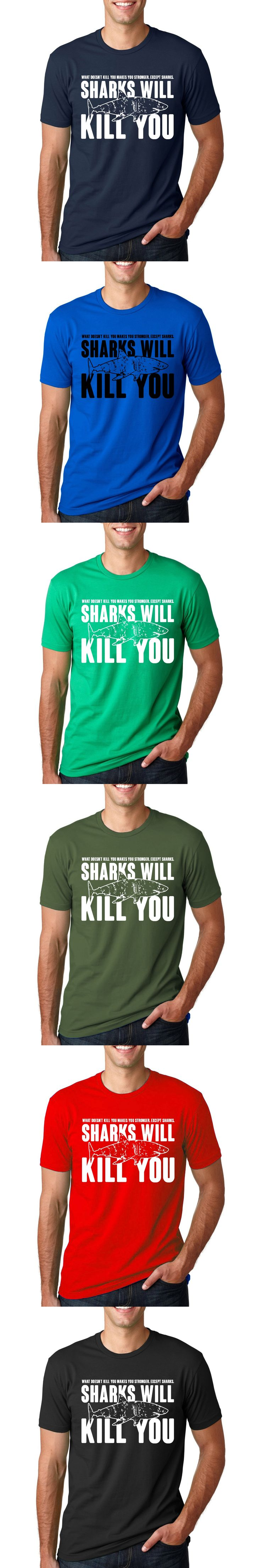 Funny Slogans Printed Sharks Will Kill You T Shirt Men's Streetwear Short Sleeve O-Neck T-Shirt 2017 Summer Fashion Hip Hop Tops
