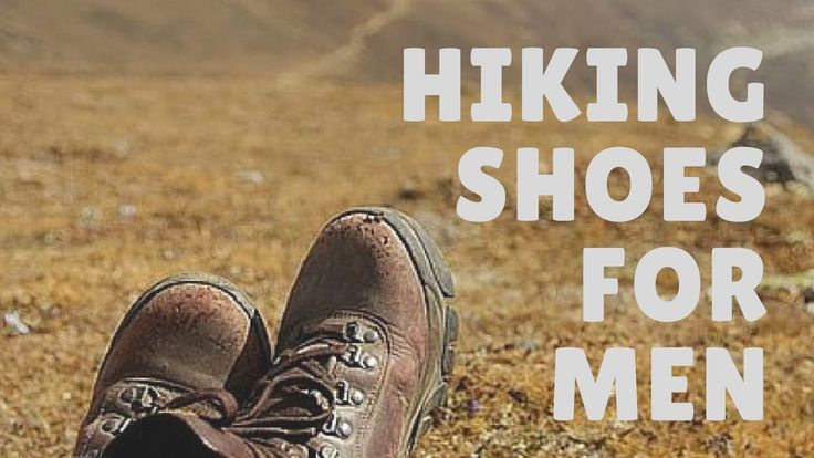 BEST HIKING SHOES FOR MEN 2018 REVIEWS. Best hiking shoes for men. Best men's hiking shoes. top rated hiking shoes for men. Comfortable hiking shoes for men. Good hiking shoes for men. Best hiking shoes. #hiking #hikingshoes