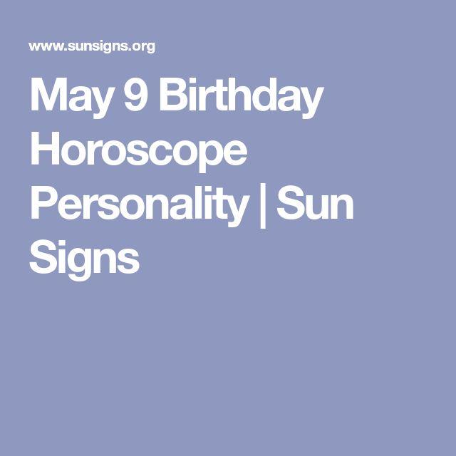 May 9 Birthday Horoscope Personality | Sun Signs