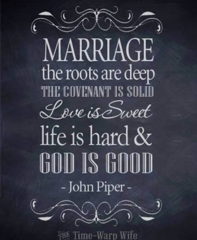 Marriage, the roots are deep, life is sweet, life is hard and GOD IS GOOD