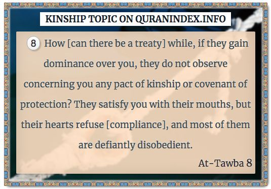 Browse Kinship Quran Topic on https://quranindex.info/search/kinship #Quran #Islam [9:8]