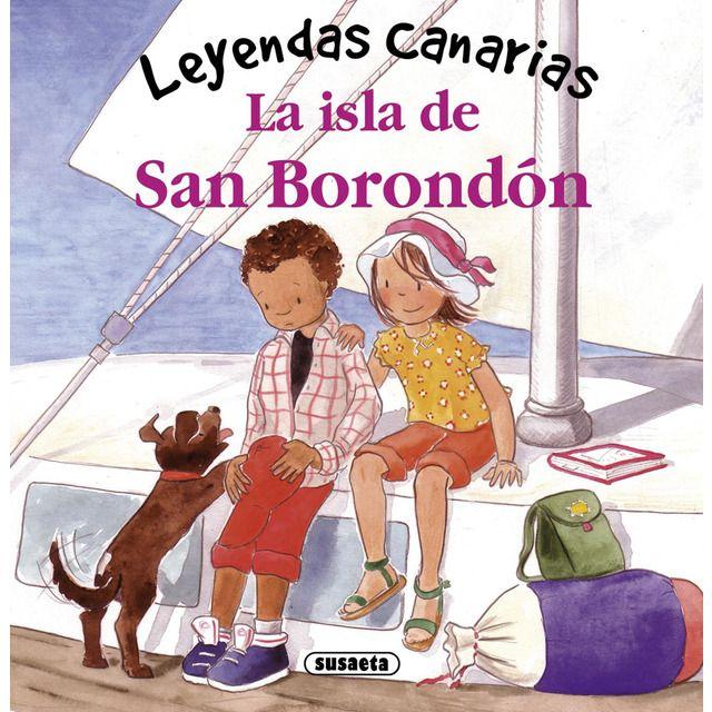 La Isla De San Borondón Tapa Dura San Borondon Leyendas Día De Canarias