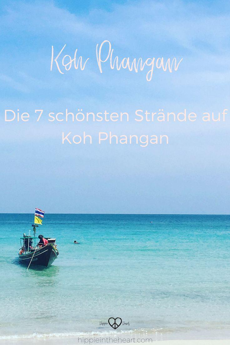 Thailand Koh Phangan - Die 7 schönsten Strände von Koh Phangan. Die kleine Insel Koh Phangan liegt im Golf von Thailand und ist ein absolutes Paradies für Backpacker und Hippies. In diesem Artikel stelle ich dir die Top 7 der schönsten Strände  für deine Reise nach Thailand vor. #thailand #kohphangan #reisen #strand