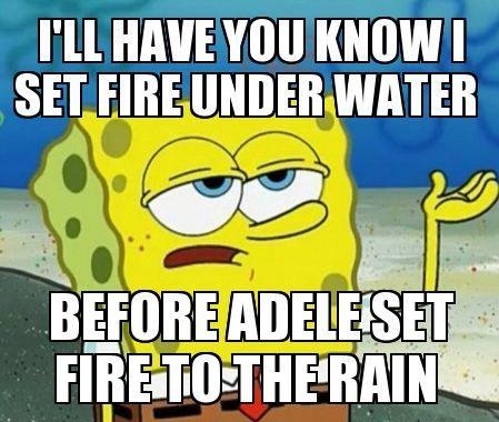 Spongebob set fira to tha rain