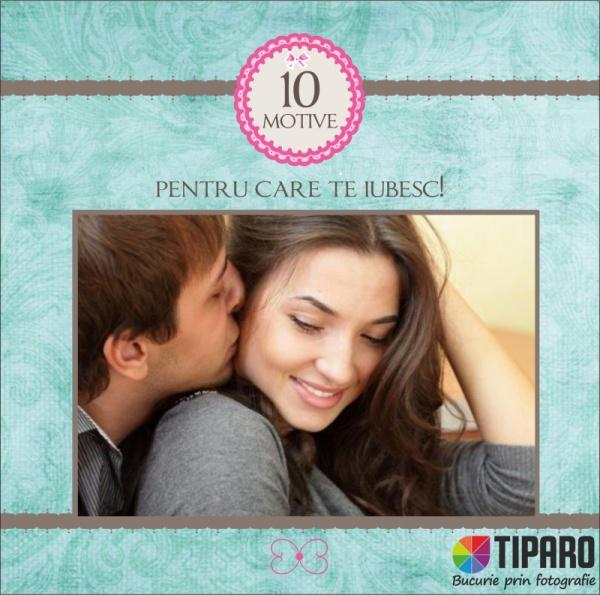 10 motive pentru care te...iubesc!