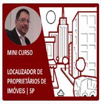 Mini Curso Localizador de Proprietários de Imóveis - SP. Voltado a profissionais da área imobiliária. https://go.hotmart.com/A5007313B #PreçoBaixoAgora #MagazineJC79