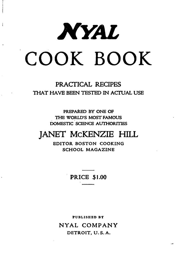 """Nyal Cook Book"" By Janet McKenzie Hill (1916)"
