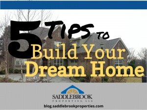 5 Tips to Build Your Dream Home