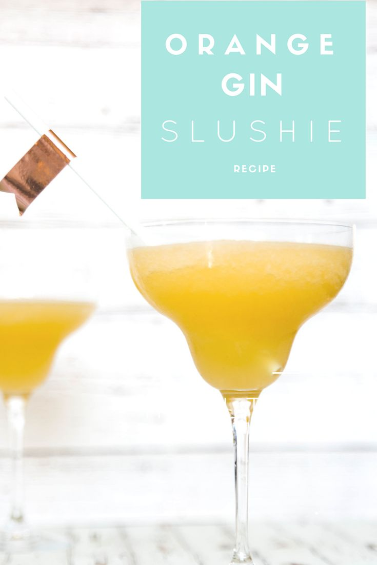Orange Gin Slushie- San Francisco|Chef|Food Blogger|Easy Recipes