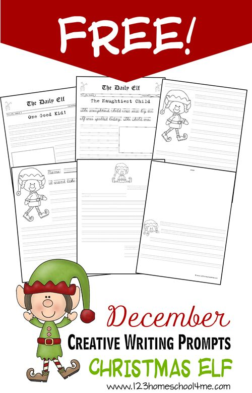FREE December Creative Writing Prompts - Christmas Elf. These are great for preschool, kindergarten, 1st grade, 2nd grade, 3rd grade, and 4th graders.