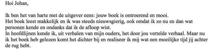 """Mooie reactie lezer van de autobiografische roman 'Heleen' van Johan Steenhoek: """"Nu ik het boek heb gelezen komt het dichterbij en realiseer ik mij wat een moeilijke tijd jij achter de rug hebt""""  #heleen #johansteenhoek #roman #futurouitgevers"""