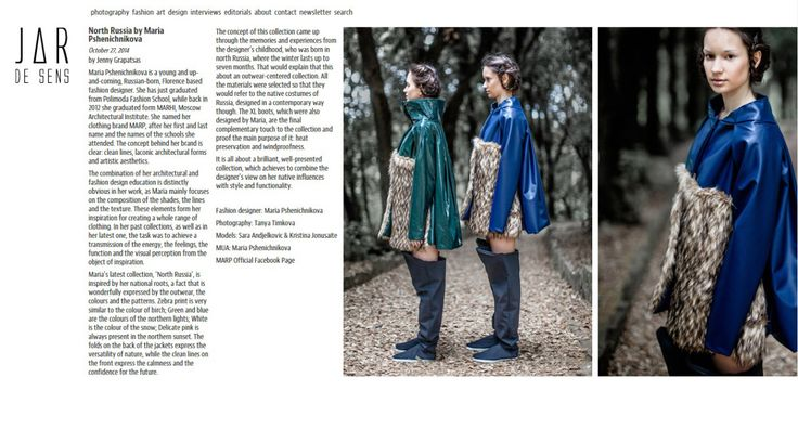 Article in the magazine JAR De Sens about the latest collection of MARP and about the leading designers Mari Pshenichnikova (http://www.jardesens.com/north-russia-maria-pshenichnikova-3/)