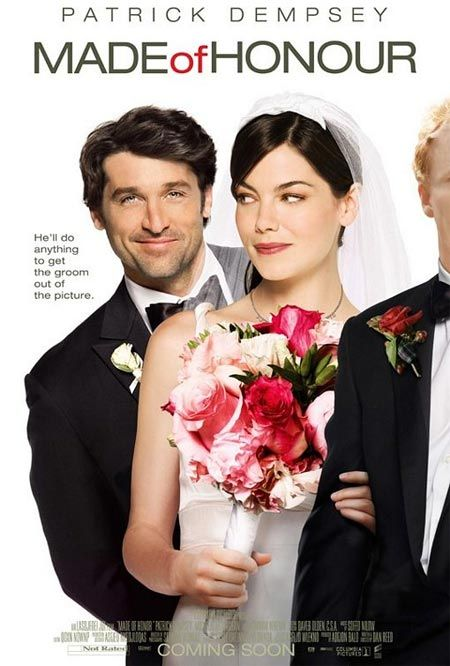 """Made of Honour (2008) Only after his platonic best friend announces her engagement does a perennial skirt-chaser suddenly realize he loves her -- but will lose her unless he uses his role as her """"maid"""" of honor to unravel her marriage plans. Patrick Dempsey, Michelle Monaghan, Kevin McKidd...TS comedy"""