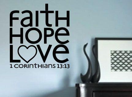 Faith Hope Love 1 Corinthians 1313 vinyl wall by designstudiosigns, $34.00