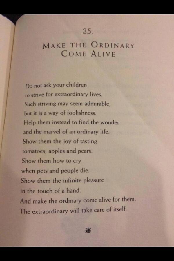 Make the ordinary come alive, by William Martin.