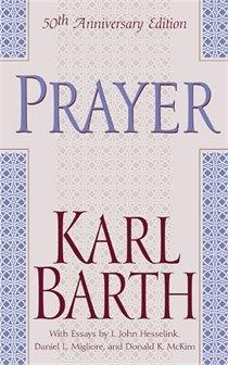 Prayer by Karl Barth