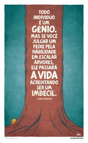 ALBERT EINSTEIN: Todo indivíduo é um gênio #frases #pensamentos #citações