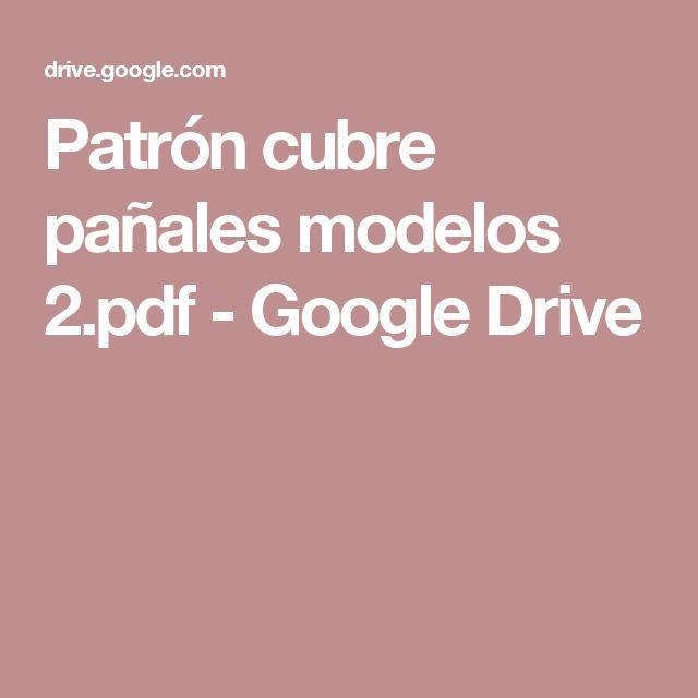 Patrón cubre pañales modelos 2.pdf - Google Drive