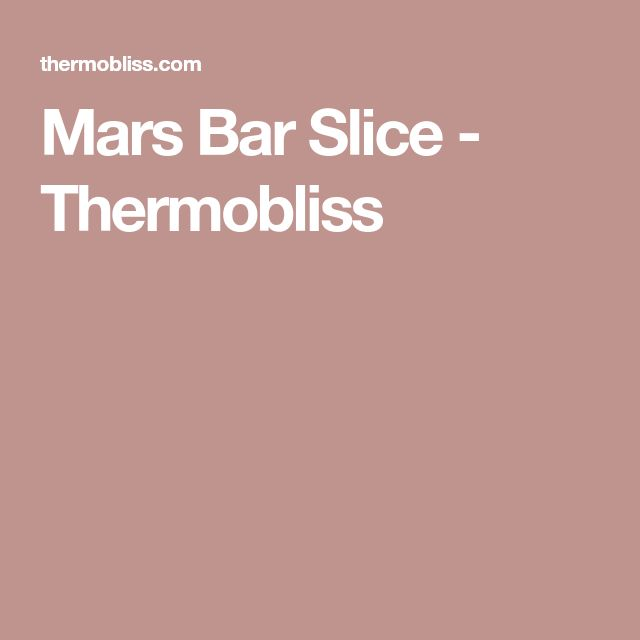 Mars Bar Slice - Thermobliss
