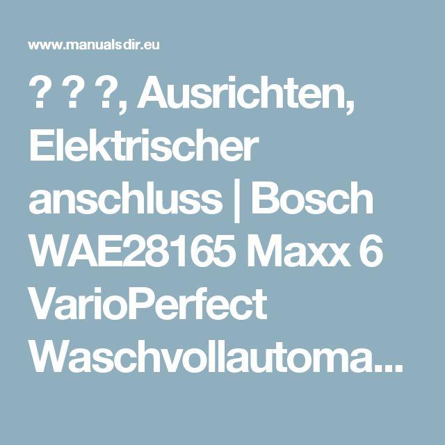 ʑ ʑ ʑ, Ausrichten, Elektrischer anschluss   Bosch WAE28165 Maxx 6 VarioPerfect Waschvollautomat Benutzerhandbuch   Seite 5 / 6