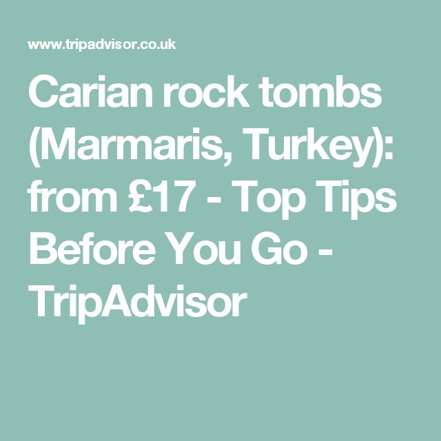 Carian rock tombs (Marmaris, Turkey): from £17 - Top Tips Before You Go - TripAdvisor