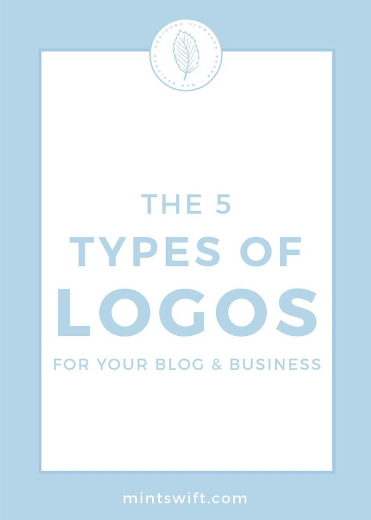 The 5 Types of Logos for Your Blog & Business | Logo Types | 5 Different Logo Styles for Your Blog and Business | Logo Design | Different Logo Types | Brand | Five Types of Logos | How to Choose The Logo Type for Your Blog & Business | How to Pick A Logo Style for My Blog | Branding | Brand Identity | Brand & Website Design Services | Brand Design | Brand Design Package | Brand & Website Design Package | Submark | Alternative Logo | Main Logo | Primary Logo | Logo Design for...