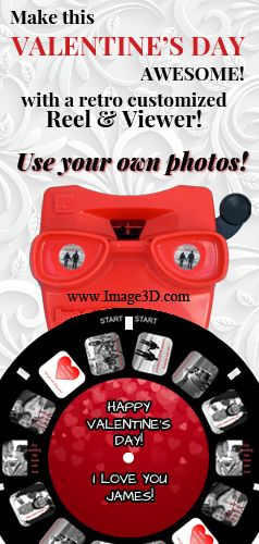 Make a customized Reel & Viewer with Image3D.com - Perfect Valentine's Day gift!