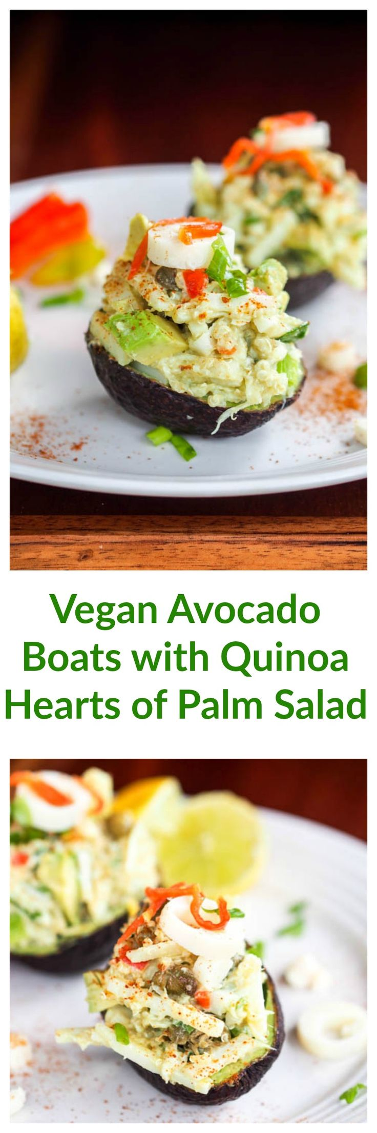Vegan avocado boats with quinoa hearts of palm salad make for a perfect light dinner or appetizer. Quinoa is mixed with tender thinly sliced hearts of palm, scallions, and drizzled with an avocado mayo. Serve in lightly scooped out avocado halves for a sophisticated yet easy to make meal.