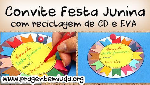 Convite para Festa junina com reciclagem de CD   Pra Gente Miúda