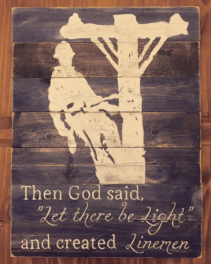 Lineman Pallet Sign - Let there be Light