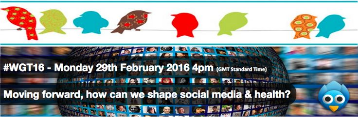 A Twitter chat as part of #WGT16 - Moving forward, how can we shape social media and health. We will be exploring what we can do now, what ideas we have to progress social media and health, what we need to help us, who we need to help us and exploring thoughts and ideas