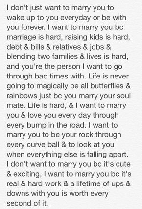 I want to marry you because..
