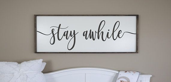 Stay Awhile Sign Framed Wood Signs Living Room Wall Decor Living Room Signs Farmhouse Sign Large Signs Large Wall Art Bedroom Decor Home Decor Signs Wood Frame Sign Family Name Signs