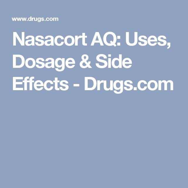 Nasacort AQ: Uses, Dosage & Side Effects - Drugs.com